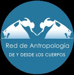 Red de Antropologia de y desde los cuerpos